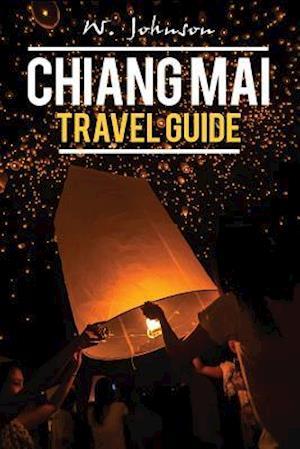 Bog, paperback Chiang Mai af W. Johnson