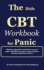 The Little CBT Workbook for Panic af Dr James Manning, Dr Nicola Ridgeway