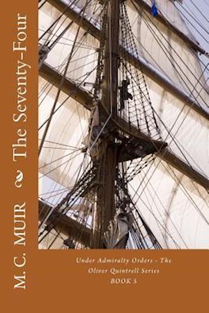 Bog, paperback The Seventy-Four af M. C. Muir
