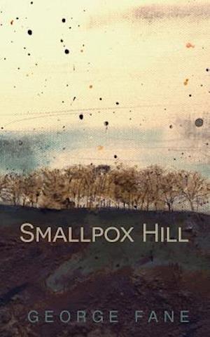 Bog, paperback Smallpox Hill af George Fane