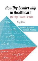Healthy Leadership in Healthcare