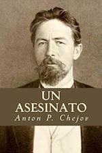 Un Asesinato af Anton P. Chejov