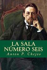 La Sala Numero Seis af Anton P. Chejov