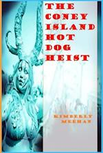 The Coney Island Hot Dog Heist af Kimberly Meehan