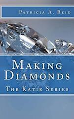 Making Diamonds