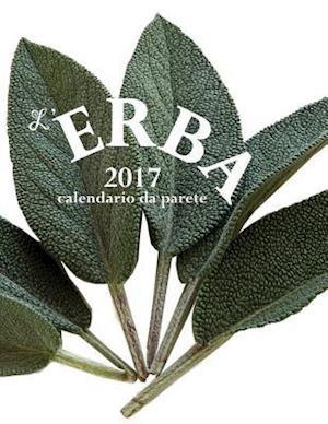 Bog, paperback L'Erba 2017 Calendario Da Parete (Edizione Italia) af Aberdeen Stationers Co