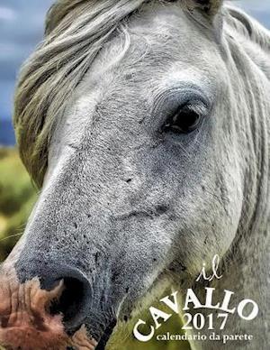 Bog, paperback Il Cavallo 2017 Calendario Da Parete (Edizione Italia) af Aberdeen Stationers Co