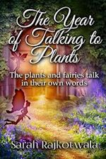 The Year of Talking to Plants