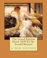 The Grand Babylon Hotel. Novel by