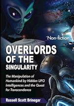 Overlords of the Singularity