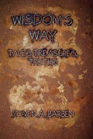 Bog, paperback Wisdom's Way af MR Steven a. Barben