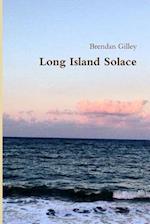 Long Island Solace af Brendan Gilley