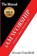 I Am Worship - Volume 1