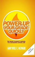 Power Up Your Grade Quickly