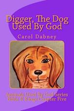 Digger, the Dog Used by God