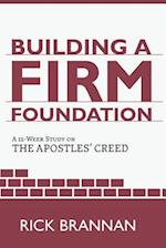 Building a Firm Foundation af Rick Brannan