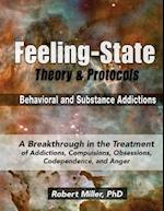 The Feeling-State Theory and Protocols for Behavioral and Substance Addictions af Dr Robert Michael Miller