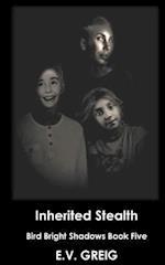 Inherited Stealth