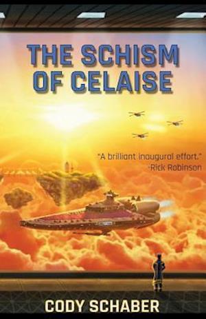 Bog, paperback The Schism of Celaise af Cody Schaber