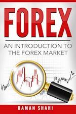 The Forex Market af Raman Shahi