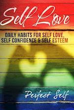Self Love af Perfect Self