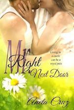 Mr. Right Next Door af Aneta Cruz