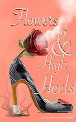 Flowers and High Heels