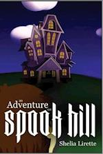 An Adventure on Spook Hill af Shelia Lirette