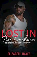 Lost in Our Darkness