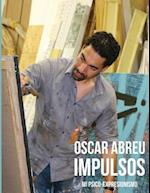 Oscar Abreu Impulsos