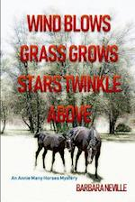 Wind Blows Grass Grows Stars Twinkle Above