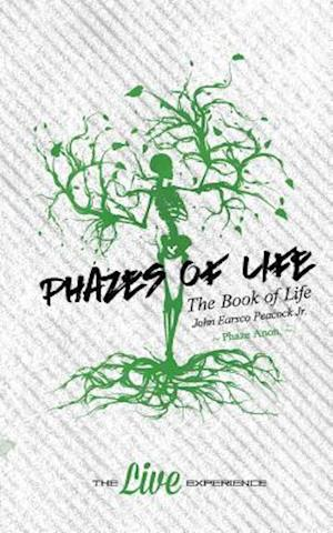 Phazes of Life