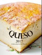 El Queso 2017 Calendario de Pared (Edicion Espana)