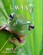 La Rana 2017 Calendario de Pared (Edicion Espana)