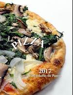 La Pizza 2017 Calendario de Pared (Edicion Espana)