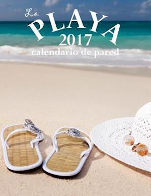 Bog, paperback La Playa 2017 Calendario de Pared (Edicion Espana) af Aberdeen Stationers Co