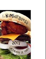 La Hamburguesa 2017 Calendario de Pared (Edicion Espana)