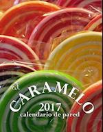 El Caramelo 2017 Calendario de Pared (Edicion Espana)