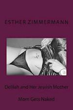 Delilah and Her Jewish Mother