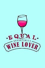 Equal Opportunity Wine Lover