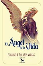 El Angel de La Vida