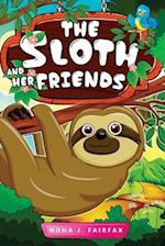 The Sloth and Her Friends af Nona J. Fairfax