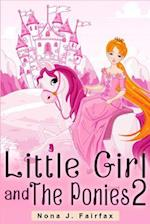 Little Girl and the Ponies Book 2 af Nona J. Fairfax