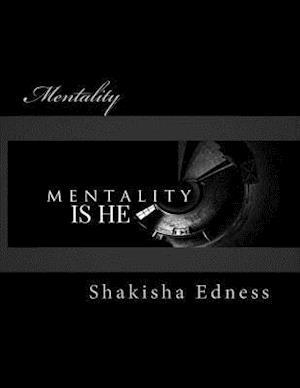 Bog, paperback Mentality af Shakisha S. Edness