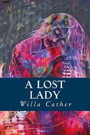 Bog, paperback A Lost Lady af Willa Cather
