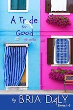 A Trade for Good af Bria Daly