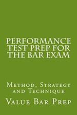 Performance Test Prep for the Bar Exam