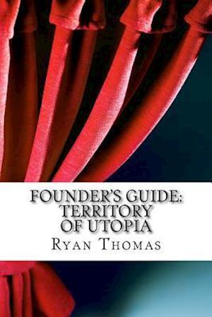 Bog, paperback Founder's Guide af Ryan Gregory Thomas