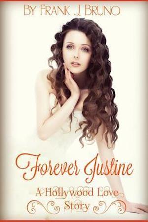 Forever Justine