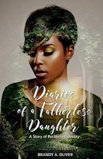Diaries of a Fatherless Daughter